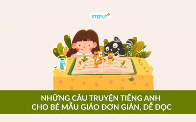 Những câu truyện tiếng Anh cho bé mẫu giáo đơn giản, dễ đọc