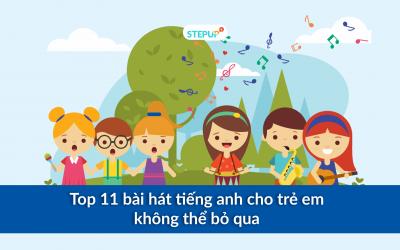 Top 11 bài hát tiếng anh cho trẻ em không thể bỏ qua